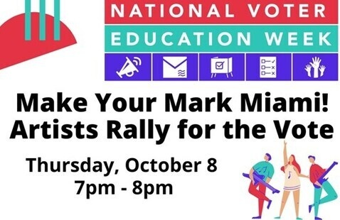 MakeYour Mark Miami! Artists Rally for the Vote