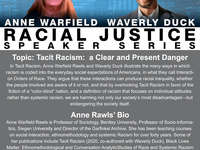 Tacit Racism: a Clear and Present Danger' A conversation with Anne Rawls and Waverly Duck