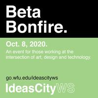 IdeasCity Winston-Salem: Beta Bonfires