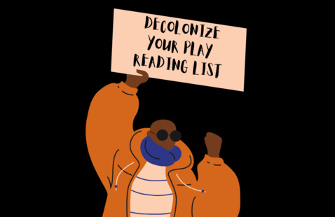 """person holding sign that reads """" Decolonize your play reading list"""""""