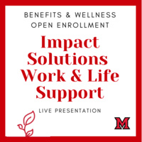 Overview of Miami's Impact Solutions Employee Work & Life Support Programs with Dr. Holly Brown