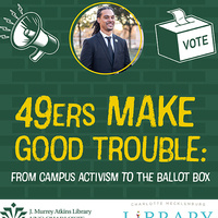 49ers Make Good Trouble: From Campus Activism to the Ballot Box