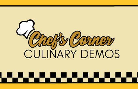 Chef's Corner Culinary Demos