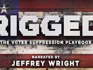Film Screening and Discussion: 'Rigged: The Voter Suppression Playbook'