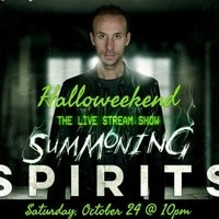 Halloweekend: Summoning Spirits