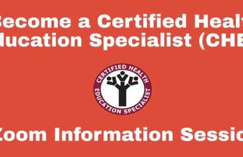 Certified Health Education Specialist (CHES) Information Sessions