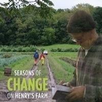 Women in Film Festival: Seasons of Change on Henry's Farm