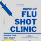 Drive Up Flu Clinic