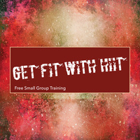 Get Fit with HIIT - Small Group Training Registration