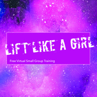 Lift Like a Girl - Small Group Training Registration