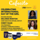 Cafecito Chat: Celebrating International Day of the Girl