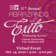 11th Annual Abrazando al exito. Embracing Success. Legacy: expressing your authentic self. Virtual event. October 14, 2020 3-5p.m.