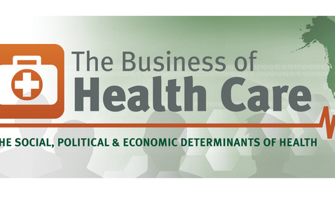 The Business of Healthcare Conference 2020: The Social, Political & Economic Determinants of Health