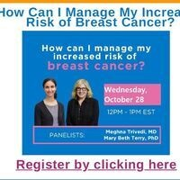 Webinar: How Can I Manage My Increased Risk of Breast Cancer?