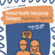 Mental Health Intergroup Dialogue: Perspectives + Approaches