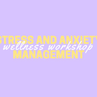 Stress and anxiety management wellness workshop