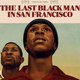 CLEANR/CLEAR/ELS Film Discussion | The Last Black Man in San Francisco