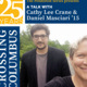 "A Talk with Cathy Lee Crane & Daniel Masciari '15 about their film ""Crossing Columbus"""