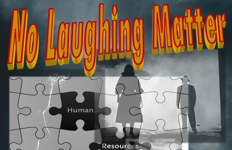 No Laughing Matter An H.R. Maddox Mystery from the Annals of Human Resources Management