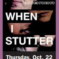 """When I Stutter"" Documentary Film Screening"