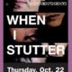 """""""When I Stutter"""" Documentary Film Screening"""