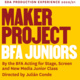 Maker Project: BFA Juniors