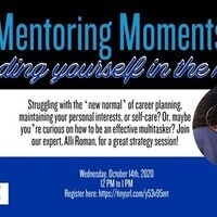 Mentoring Moments- Finding yourself in the mess