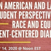 Latin American & Latinx Student Perspectives on Race & Equity: a Student Centered Conversation