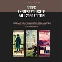 CODEX: Express Yourself Fall 2020 Edition