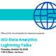 ISO-Data Analytics Lightning Talks