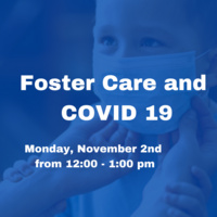 Foster Care and COVID 19