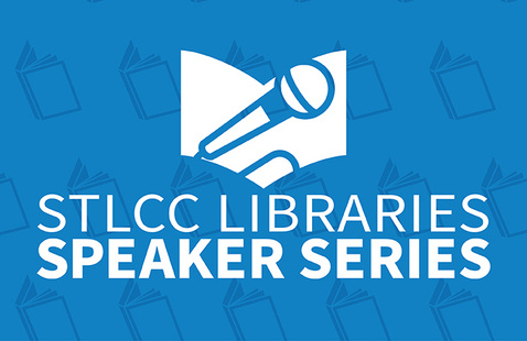 "Logo graphic of a microphone in front of book. Text reads ""STLCC Libraries Speaker Series"""