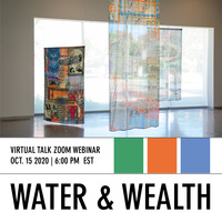 Water and Wealth: Talk with Mary Ebeling & Carolina Caycedo