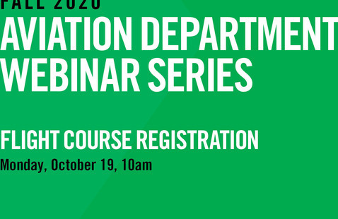 Aviation Department Webinar Series | Flight Course Registration