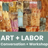 CoLART Dean's Speaker Series:  ART + LABOR