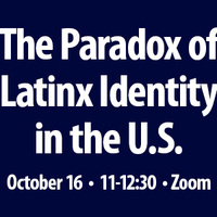 The Paradox of Latinx Identity in the U.S.