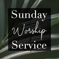 Klesis Sunday Worship Service