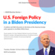 U.S. Foreign Policy in a Biden Presidency
