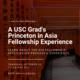 Princeton in Asia Fellowship Talk w/ USC Grad