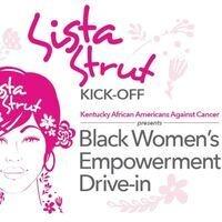 """Sista Strut Kickoff"" -  Black Women's Empowerment Drive-in"
