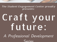 Craft Your Future: A Professional Development Series Presents: The Power of Understanding Yourself-a look at leadership with Dave Mitchell