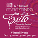 11th Annual Abrazando al Exito. Embracing Success. legacy: expressing your authentic self. Virtual event Oct. 14, 2020 3-5p.m.