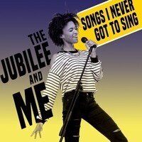 """""""The Jubilee and Me"""" - Songs I Never Got to Sing"""