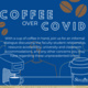 Coffee Over COVID