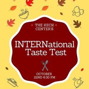 The Keck Center's INTERNnational Taste Test