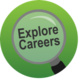 Magnifying Glass with the words Explore Careers