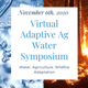 Virtual Adapative Ag Water Symposium