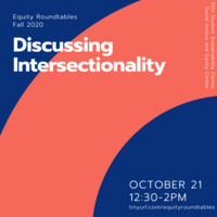 Equity Roundtables: Discussing Intersectionality