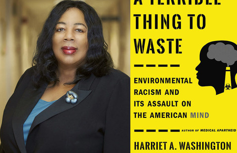 Harriet Washington and her book, A Terrible Thing to Waste