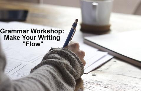 "Grammar Workshop: Make Your Paper ""Flow"""
